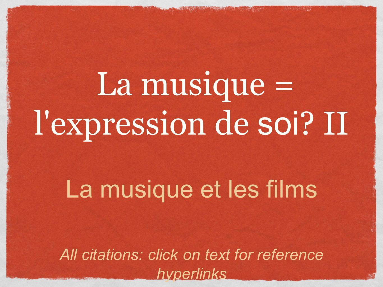 La musique = l expression de soi II
