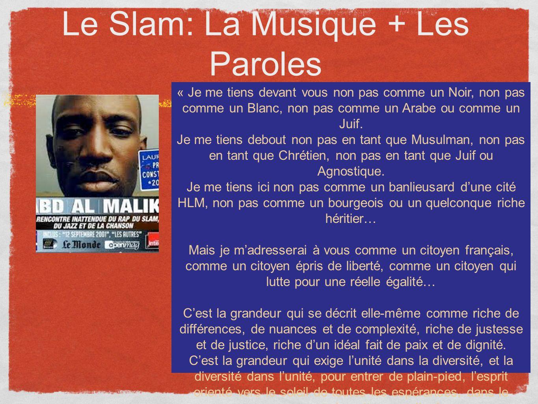 Le Slam: La Musique + Les Paroles