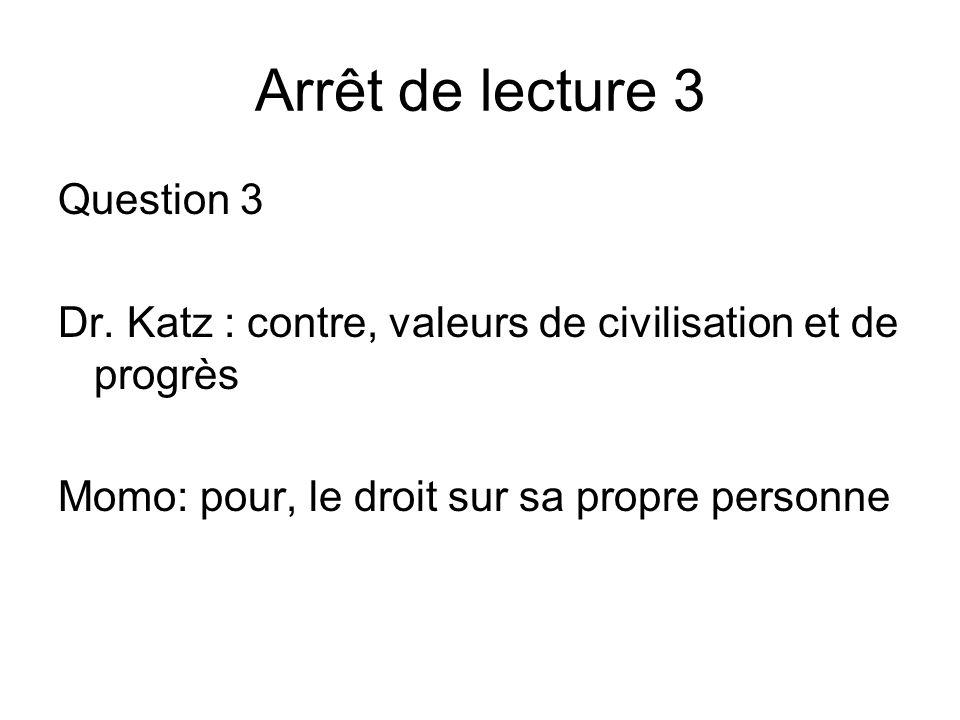 Arrêt de lecture 3 Question 3