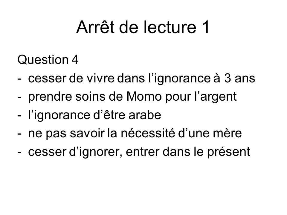 Arrêt de lecture 1 Question 4