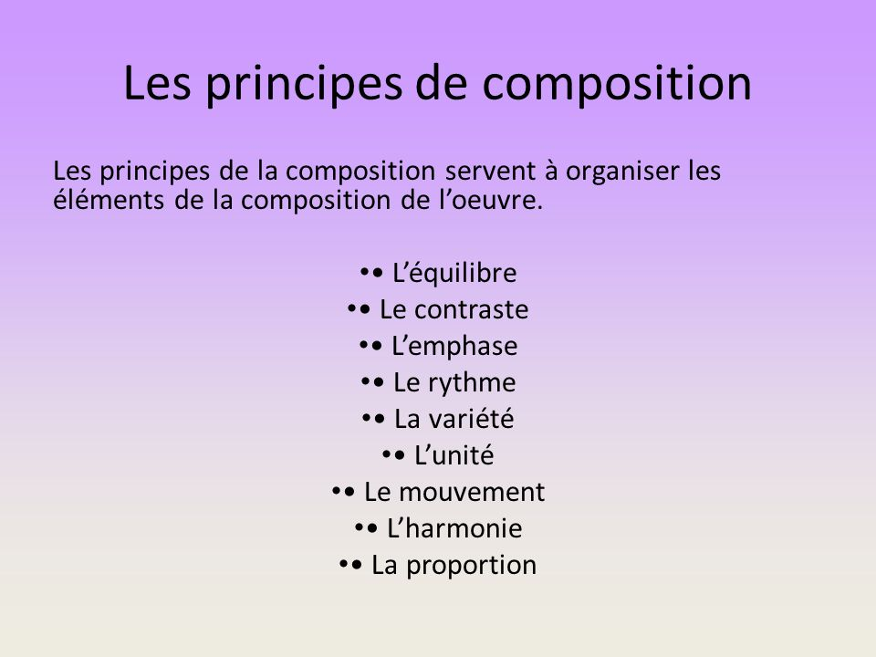 Les principes de composition