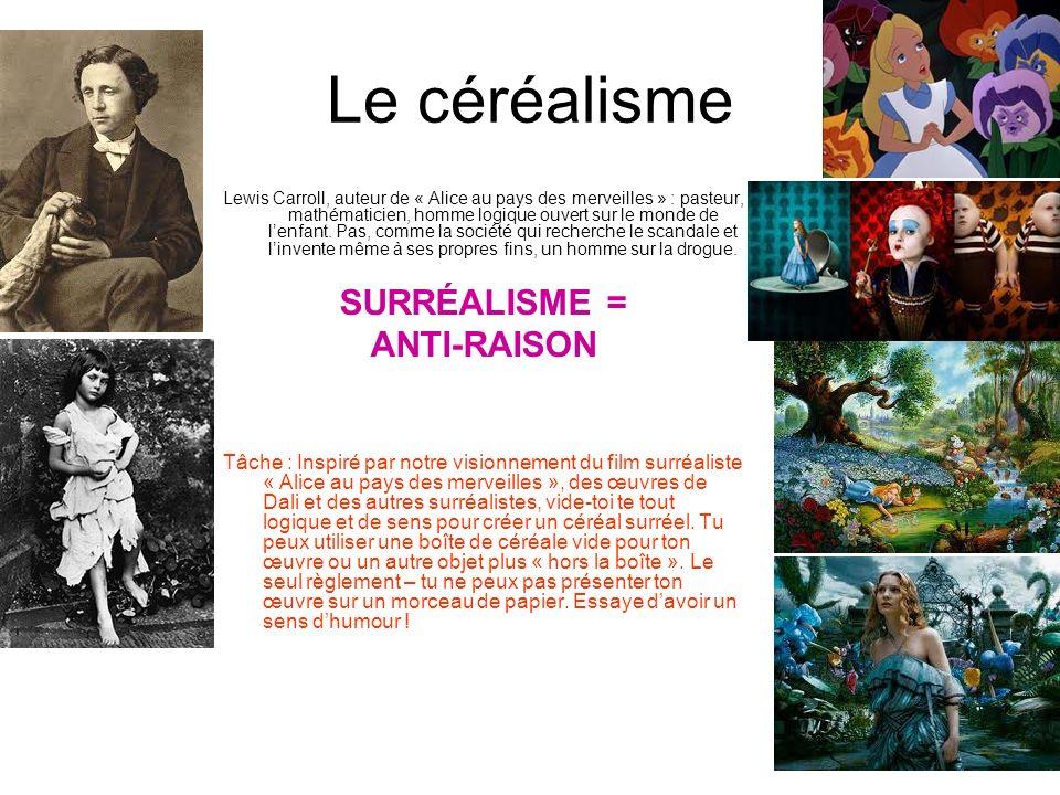 Le céréalisme SURRÉALISME = ANTI-RAISON