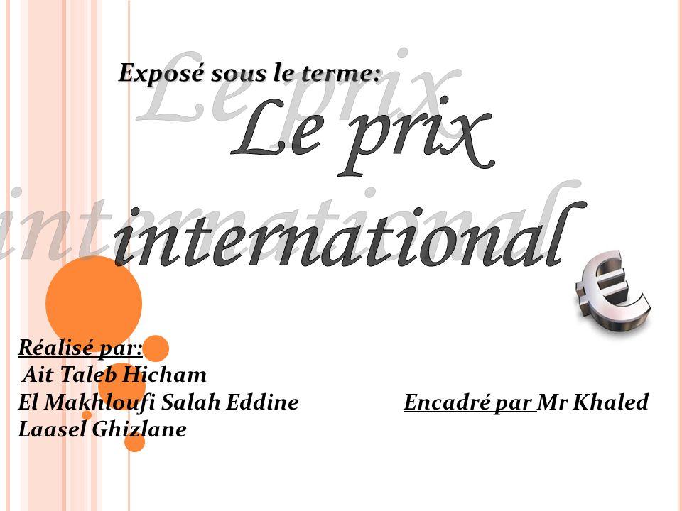 Le prix international Exposé sous le terme: Réalisé par: