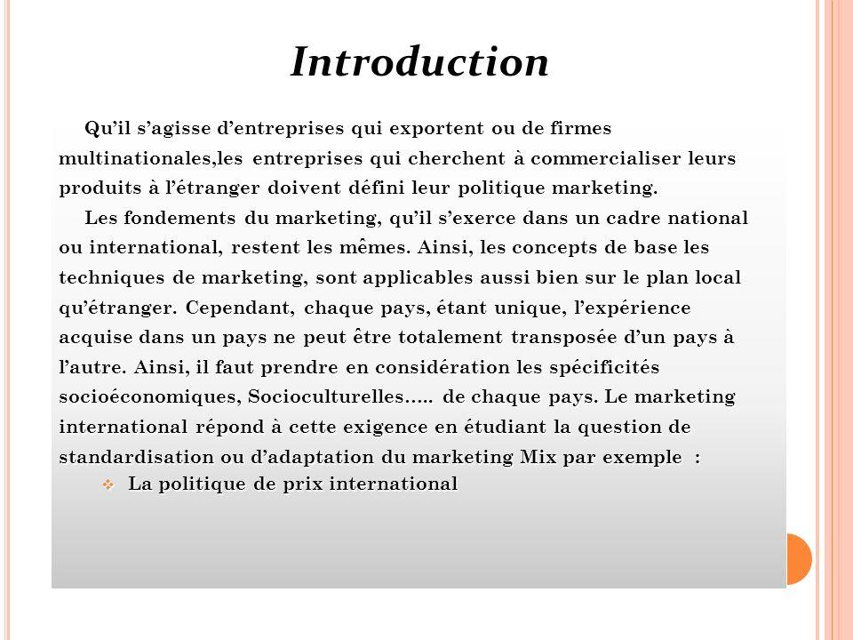 Introduction Qu'il s'agisse d'entreprises qui exportent ou de firmes
