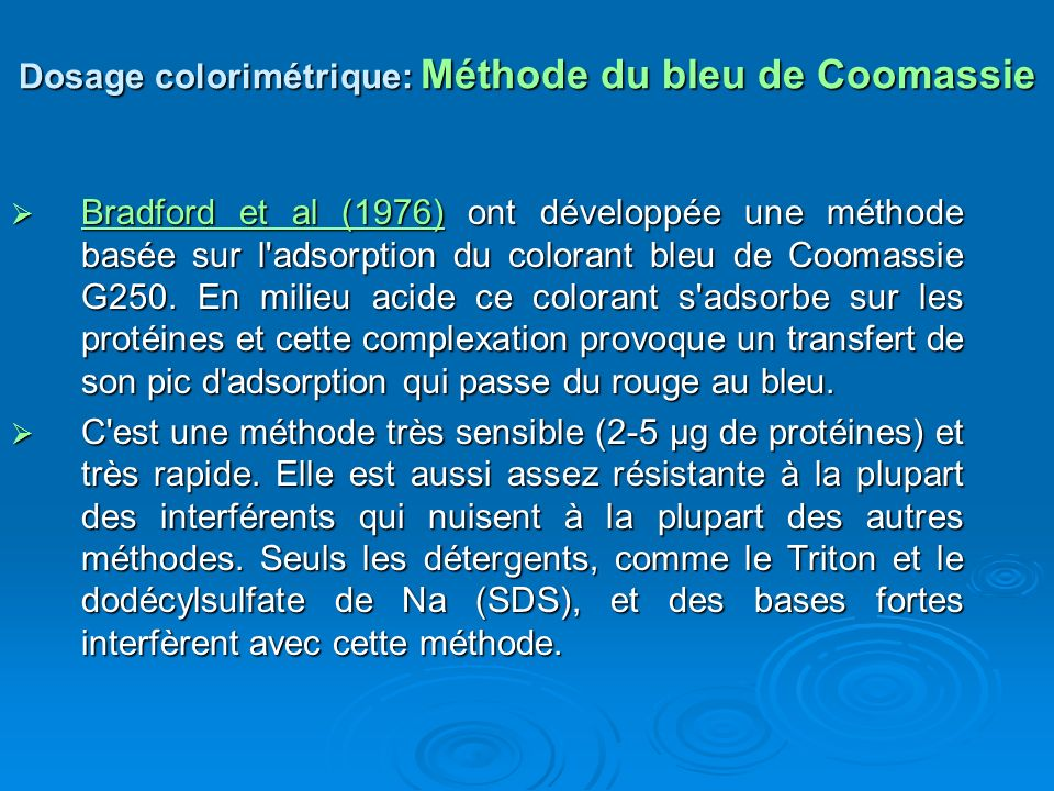 Dosage colorimétrique: Méthode du bleu de Coomassie