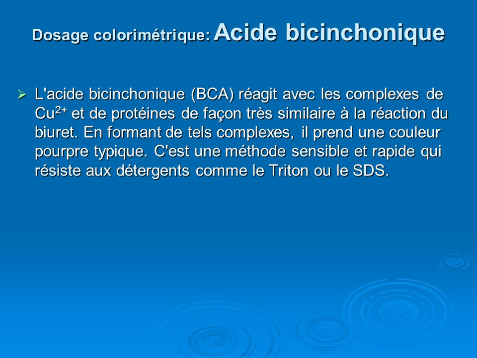Dosage colorimétrique: Acide bicinchonique