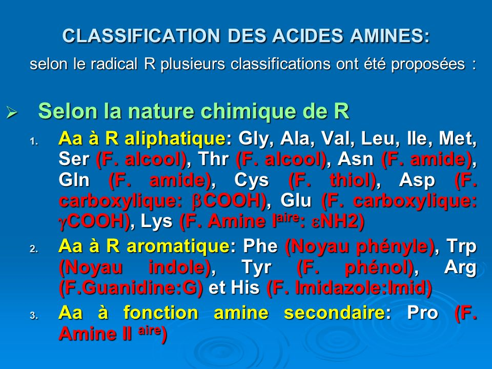 CLASSIFICATION DES ACIDES AMINES: