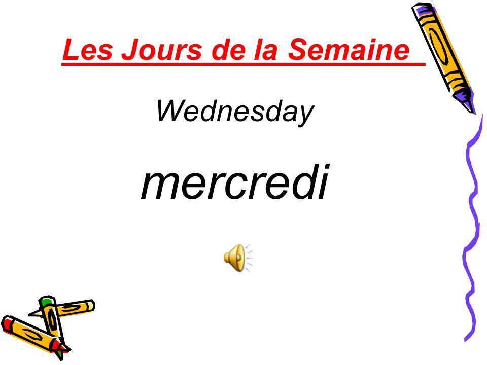 Les Jours de la Semaine Wednesday mercredi