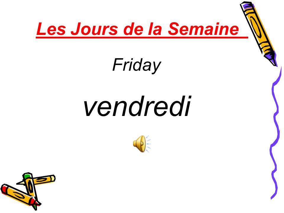 Les Jours de la Semaine Friday vendredi