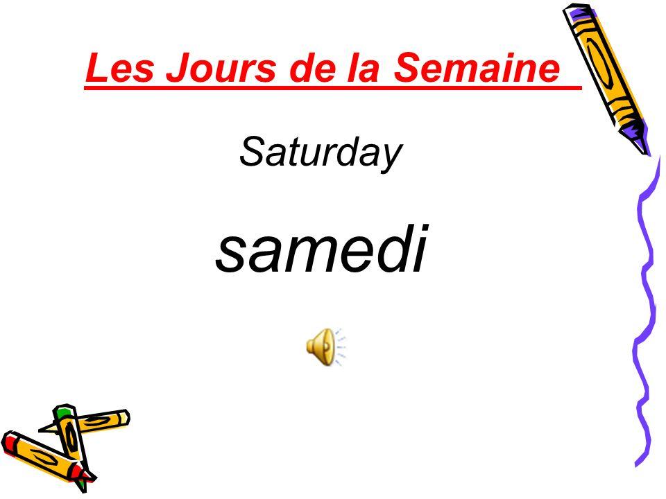 Les Jours de la Semaine Saturday samedi