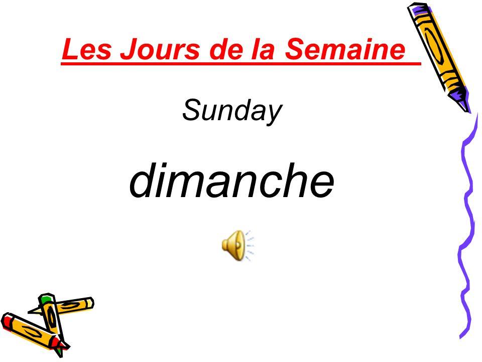 Les Jours de la Semaine Sunday dimanche