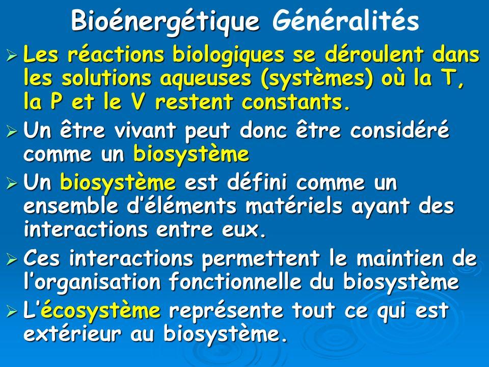 Bioénergétique Généralités