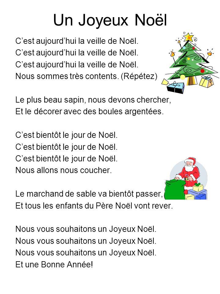 Un Joyeux Noël C'est aujourd'hui la veille de Noël.