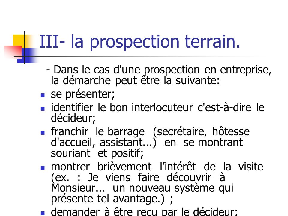 III- la prospection terrain.