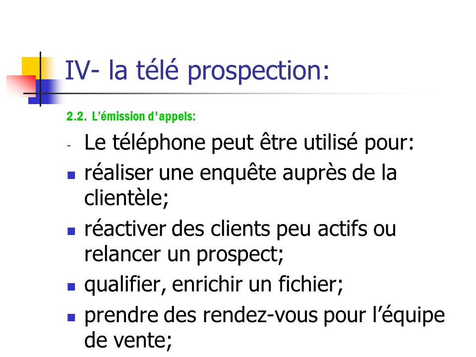 IV- la télé prospection:
