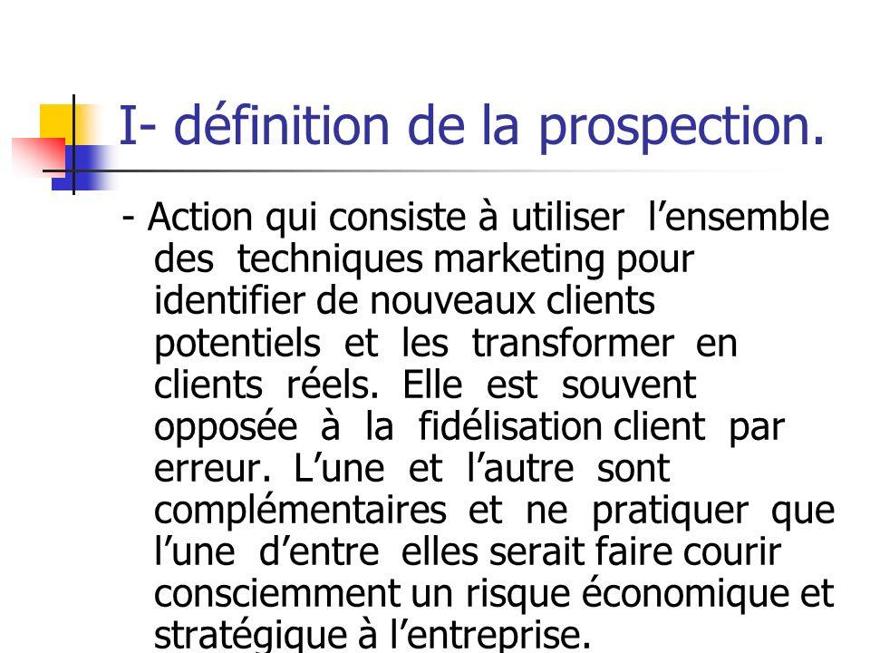 I- définition de la prospection.