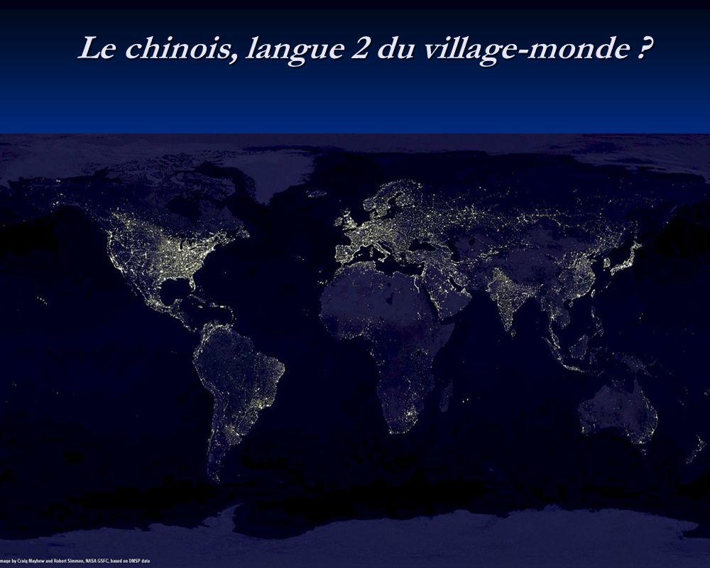 Le chinois, langue 2 du village-monde