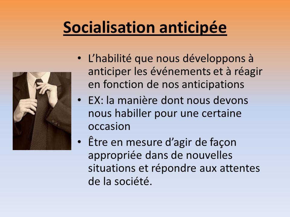 Socialisation anticipée