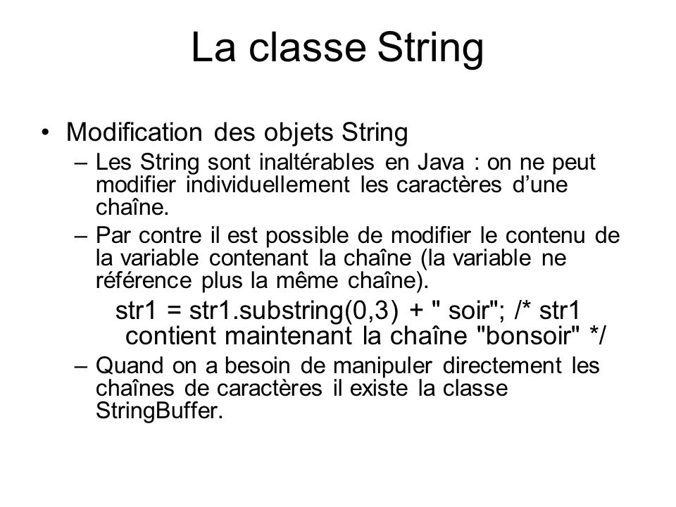 La classe String Modification des objets String