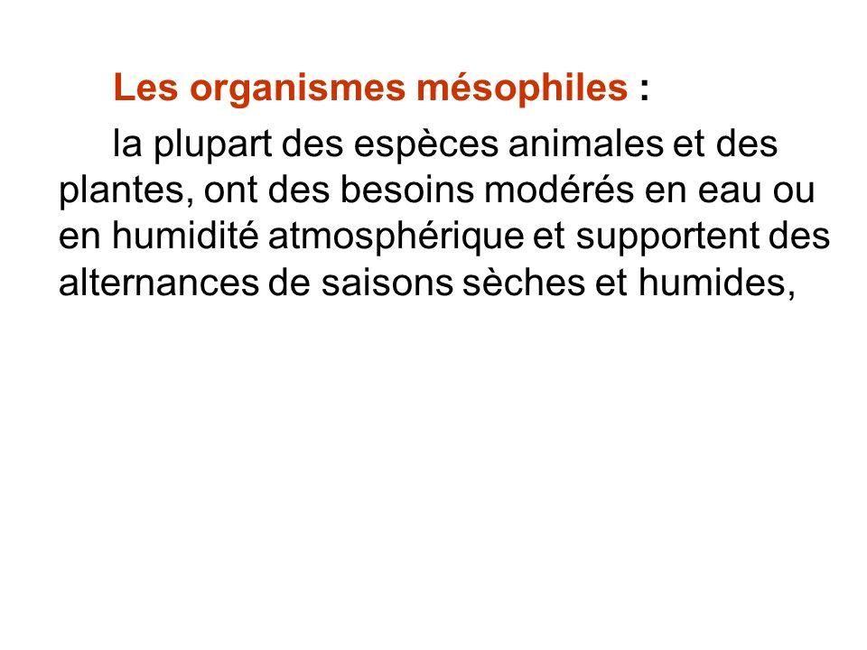 Les organismes mésophiles :