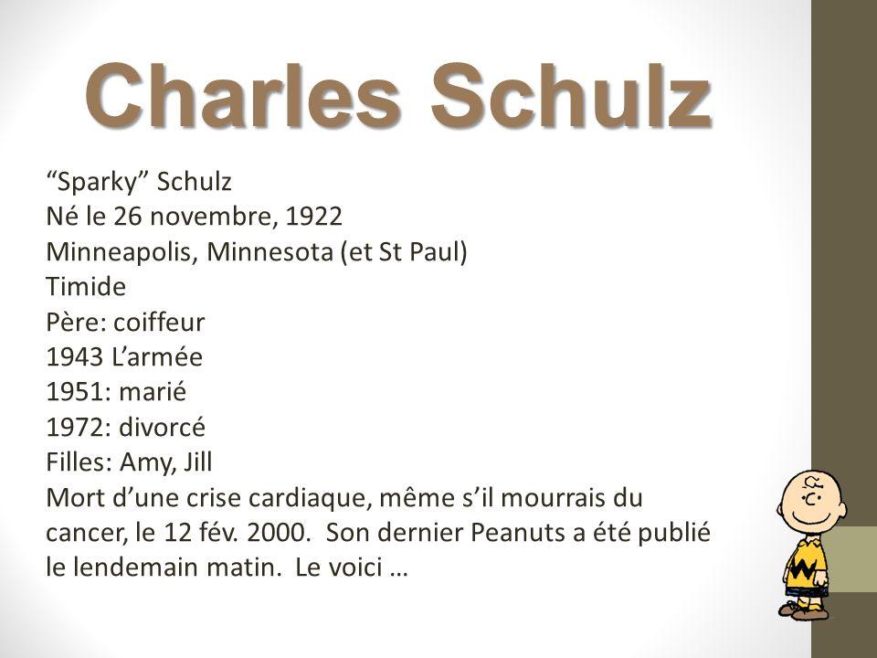 Charles Schulz Sparky Schulz Né le 26 novembre, 1922