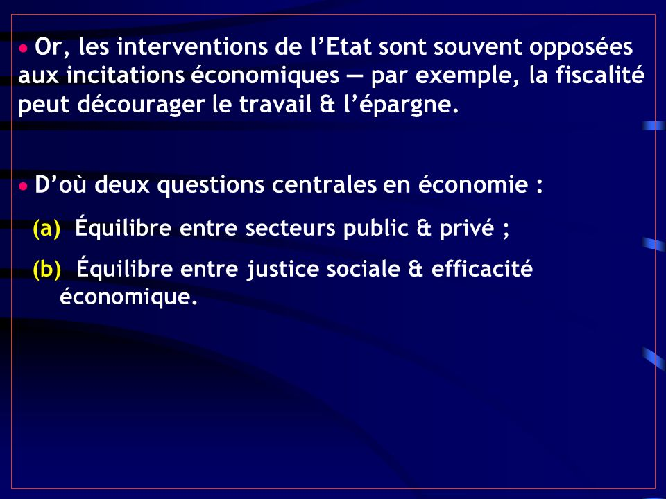 (a) Équilibre entre secteurs public & privé ;