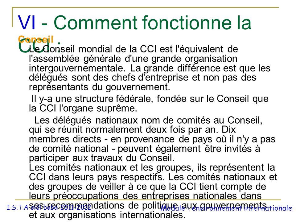 VI - Comment fonctionne la CCI :