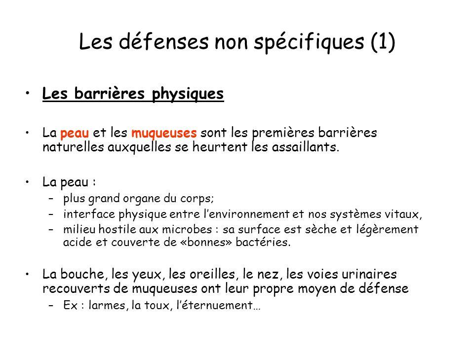 Les défenses non spécifiques (1)