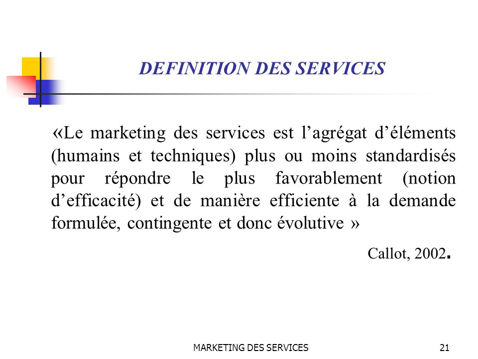 DEFINITION DES SERVICES