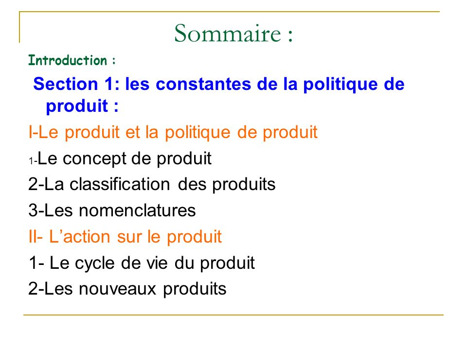 Sommaire : I-Le produit et la politique de produit