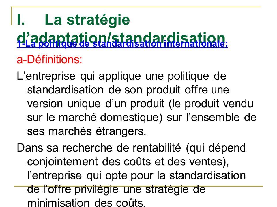 I. La stratégie d'adaptation/standardisation