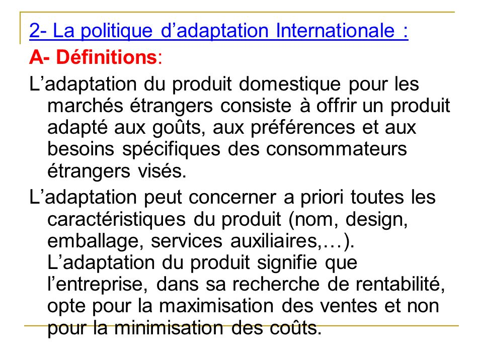 2- La politique d'adaptation Internationale :