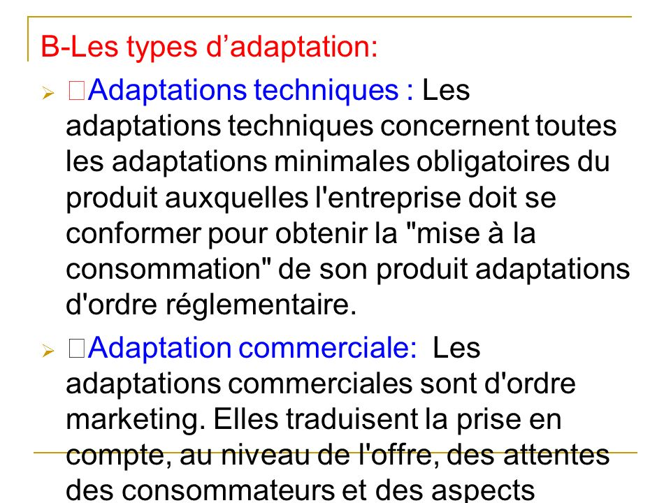 B-Les types d'adaptation: