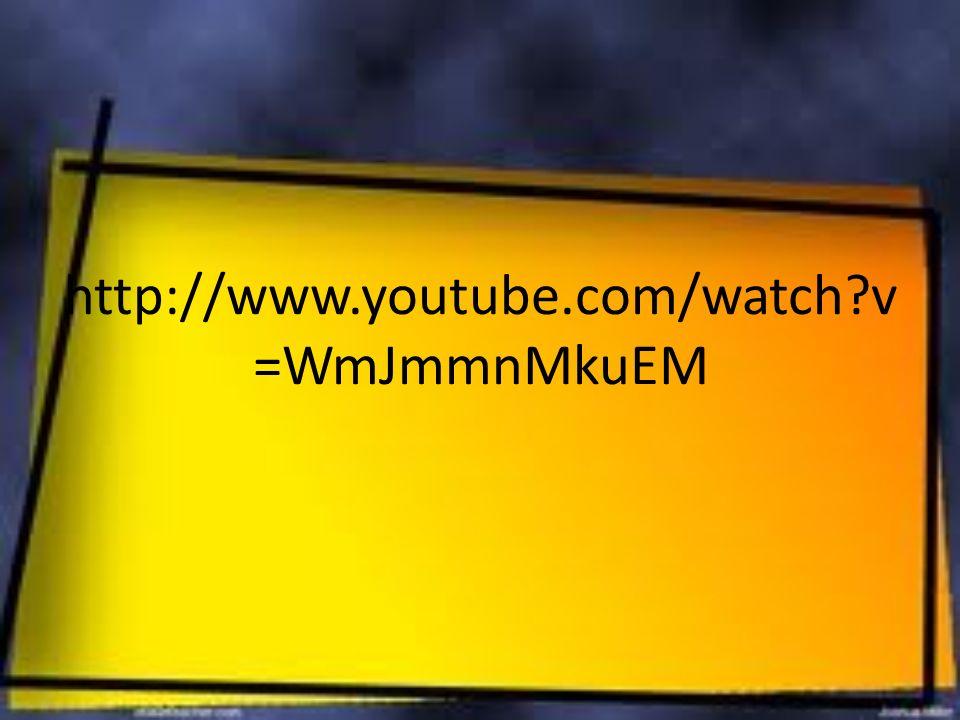 http://www.youtube.com/watch v=WmJmmnMkuEM