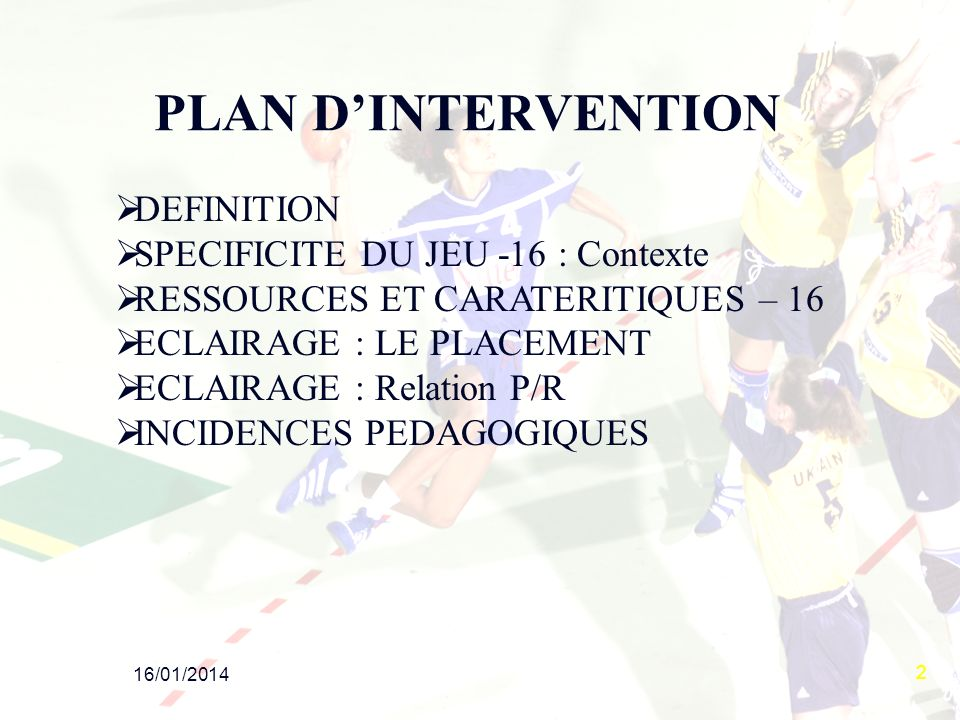 PLAN D'INTERVENTION DEFINITION SPECIFICITE DU JEU -16 : Contexte