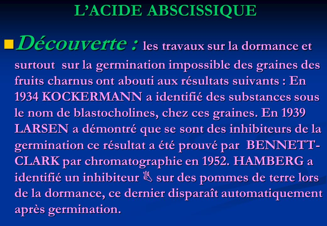 L'ACIDE ABSCISSIQUE