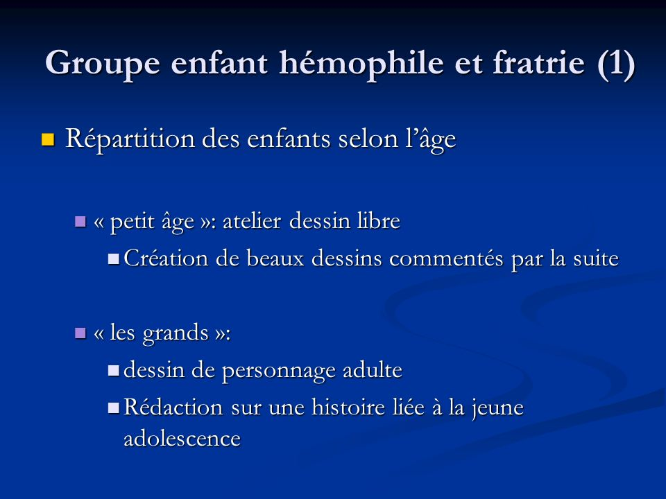Groupe enfant hémophile et fratrie (1)