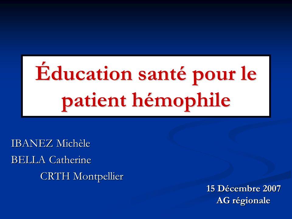 Éducation santé pour le patient hémophile