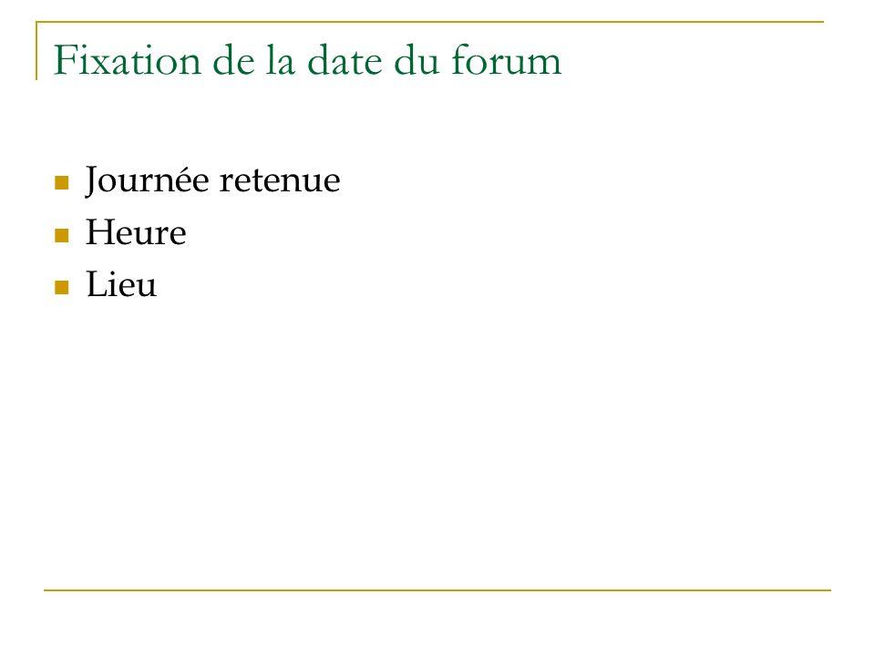 Fixation de la date du forum