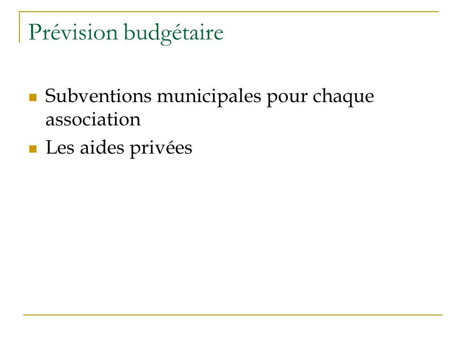 Prévision budgétaire Subventions municipales pour chaque association