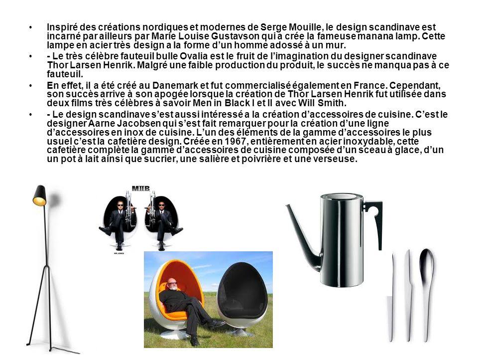 Inspiré des créations nordiques et modernes de Serge Mouille, le design scandinave est incarné par ailleurs par Marie Louise Gustavson qui a crée la fameuse manana lamp. Cette lampe en acier très design a la forme d'un homme adossé à un mur.
