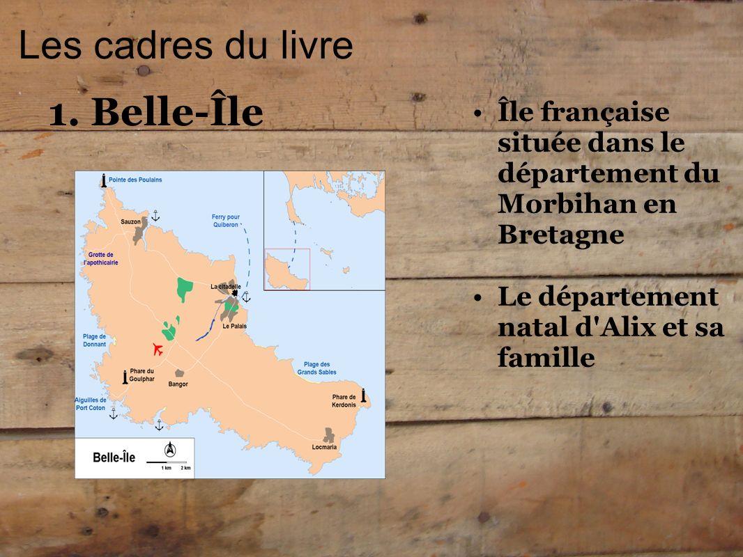 Les cadres du livre 1. Belle-Île