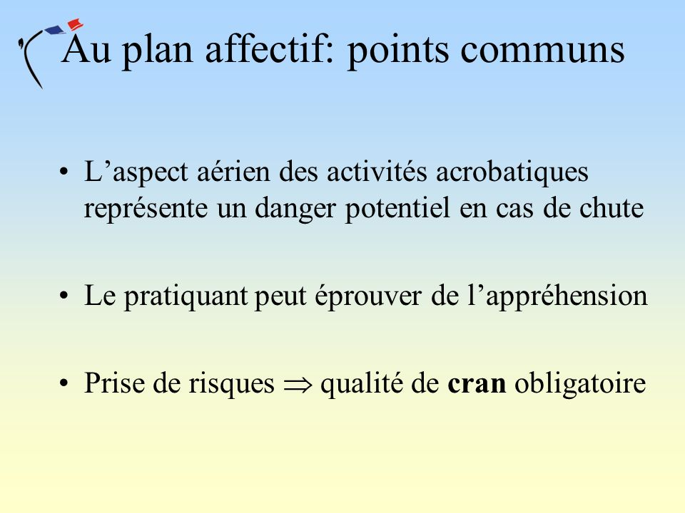 Au plan affectif: points communs
