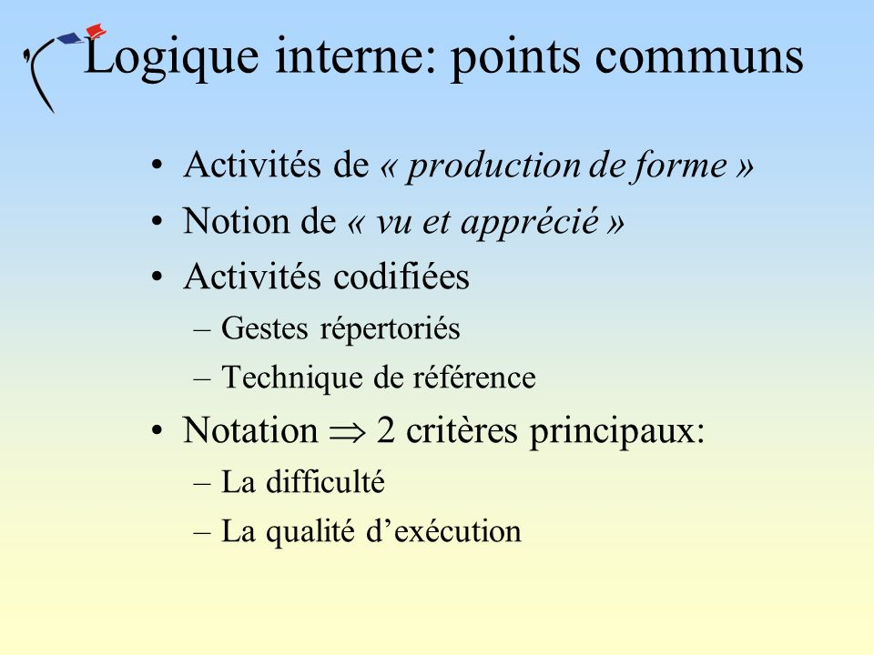 Logique interne: points communs