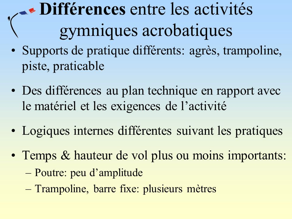 Différences entre les activités gymniques acrobatiques