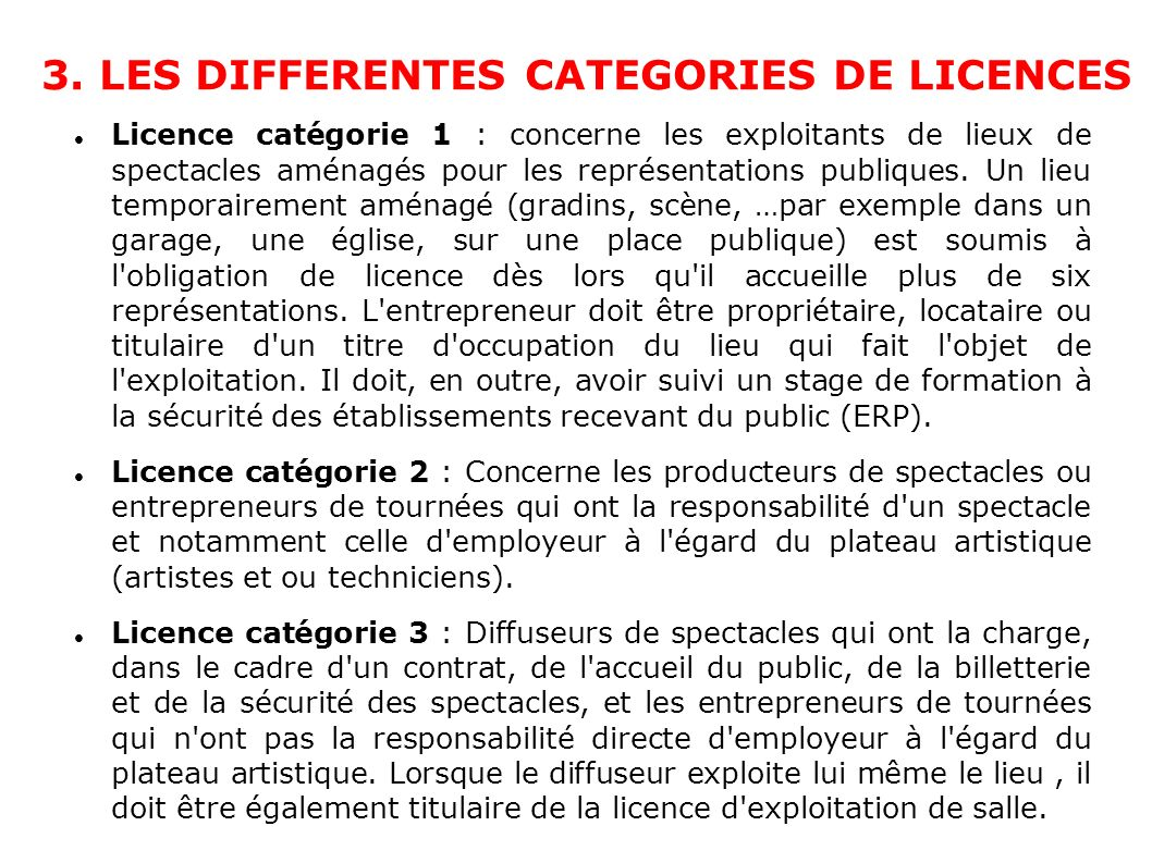 3. LES DIFFERENTES CATEGORIES DE LICENCES