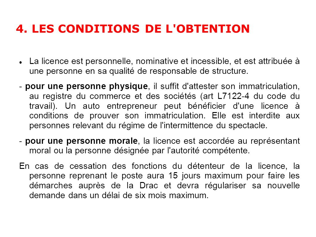 4. LES CONDITIONS DE L OBTENTION