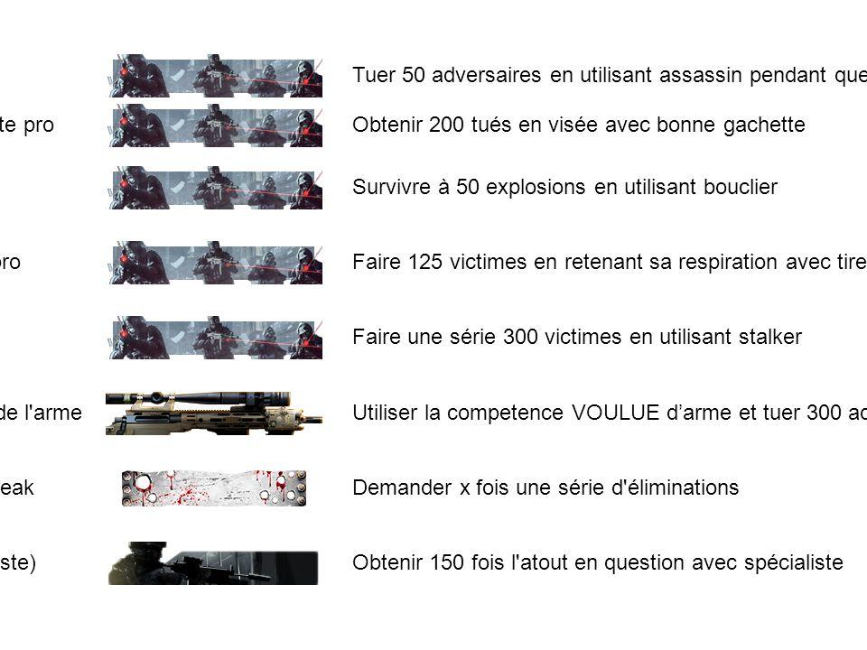 180 Assassin pro. Tuer 50 adversaires en utilisant assassin pendant que leur drone est actif.