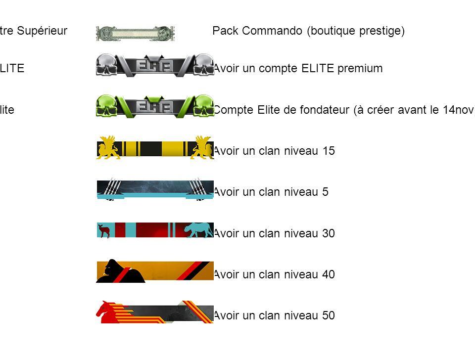 26Etre Supérieur. Pack Commando (boutique prestige) 28. ELITE.