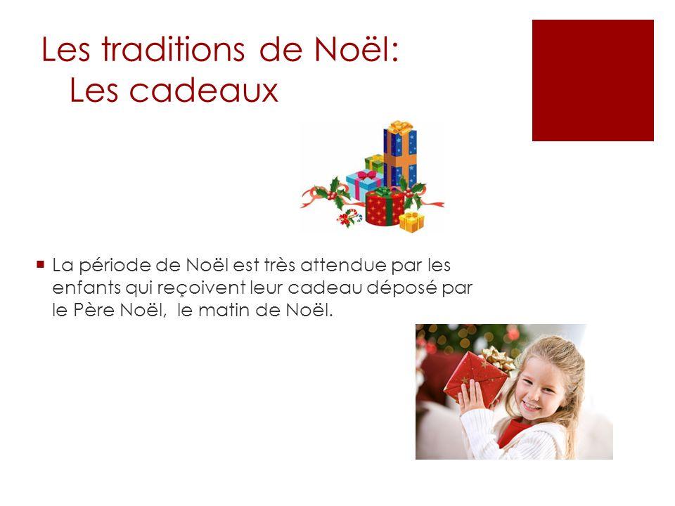 Les traditions de Noël: Les cadeaux